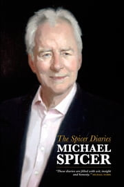 The Spicer Diaries ebook by Michael Spicer
