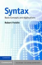 Syntax - Basic Concepts and Applications ebook by Robert Freidin