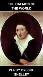 The Daemon of the World [mit Glossar in Deutsch] ebook by Percy Bysshe Shelley, Eternity Ebooks