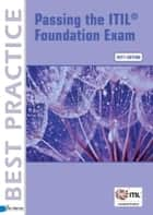 Passing the ITIL foundation excam ebook by David Pultorak, Jon E Nelson, Vince Pultorak