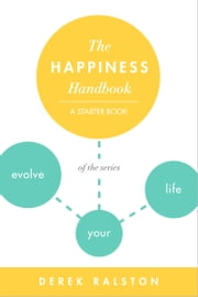 The Happiness Handbook ebook by Derek Ralston