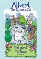 The Queen's Cat 'First Year at The Palace' ebook by D Rossmaur