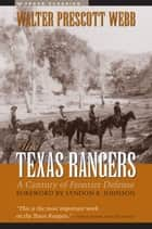 The Texas Rangers ebook by Walter Prescott Webb