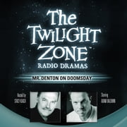 Mr. Denton on Doomsday audiobook by Rod Serling, Stacy Keach, Carl Amari