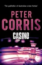 Casino ebook by Peter Corris