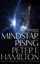 Mindstar Rising: The Mandel Files 1 ebook by Peter F. Hamilton