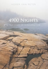 4900 Nights - A True Story of Reincarnation ebook by Homer Van Meter