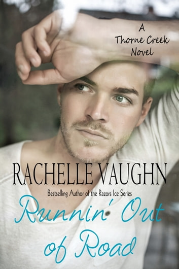 Runnin' Out of Road ebook by Rachelle Vaughn