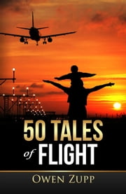 50 Tales of Flight. ebook by Kobo.Web.Store.Products.Fields.ContributorFieldViewModel