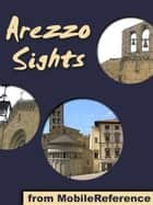 Arezzo Sights (Mobi Sights) ebook by MobileReference