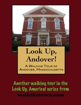 A Walking Tour of Andover, Massachusetts ebook by Doug Gelbert