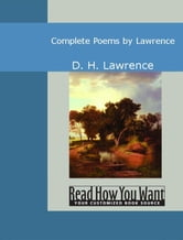 Complete Poems By Lawrence ebook by D. H. Lawrence