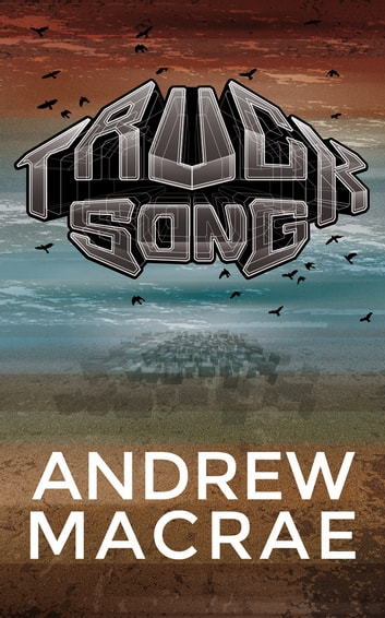 Trucksong ebook by Andrew Macrae
