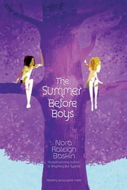 The Summer Before Boys ebook by Nora Raleigh Baskin