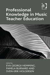 Professional Knowledge in Music Teacher Education ebook by