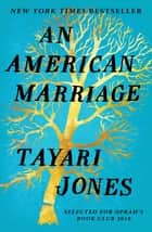 An American Marriage ebook by Tayari Jones