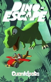 Dino-escape ebook by Alejandra Paola Palacio Deulofeu,David Sánchez Jurado
