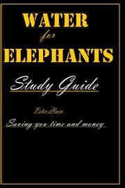 Water for Elephants Study Guide ebook by Peter Hain