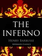 The Inferno ebook by Henry Barbusse