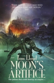 Moon's Artifice ebook by Tom Lloyd