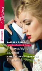 Un mystérieux inconnu - Un coeur à prendre ebook by Barbara Dunlop, Nancy Robards Thompson