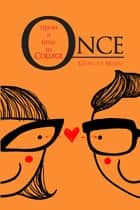 Once upon a Time in College eBook by Gumlat Maio