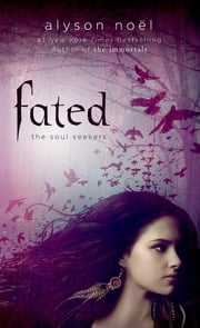Fated ebook by Alyson Noël