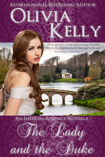The Lady and the Duke ebook by Olivia Kelly