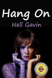 Hang On ebook by Nell Gavin