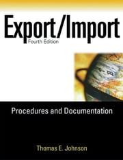 Export/Import Procedures and Documentation ebook by Johnson, Thomas E.
