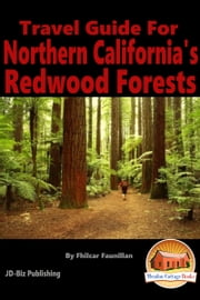 Travel Guide for Northern California's Redwood Forests ebook by Fhilcar Faunillan