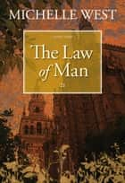 The Law of Man ebook by Michelle West