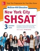 McGraw-Hill Education New York City SHSAT, Second Edition ebook by Drew D. Johnson