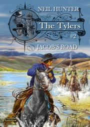 Jacob's Road (The Tylers Western #2) ebook by Neil Hunter