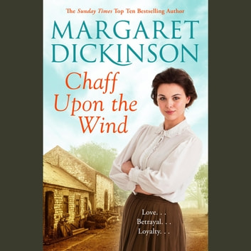 Chaff Upon the Wind audiobook by Margaret Dickinson