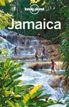 Lonely Planet Jamaica ebook by