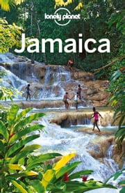 Lonely Planet Jamaica ebook by Lonely Planet, Paul Clammer, Brendan Sainsbury