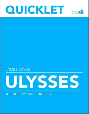 Quicklet on James Joyce's Ulysses 電子書籍 by Nick Lindsey
