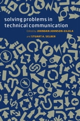 Solving Problems in Technical Communication ebook by