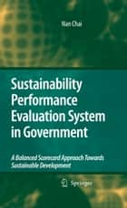 Sustainability Performance Evaluation System in Government ebook by Nan Chai
