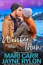 Winter's Thaw ebook by Mari Carr