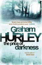 The Price of Darkness ebook by Graham Hurley