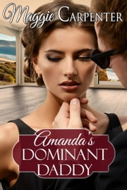 Amanda's Dominant Daddy ebook by Maggie Carpenter