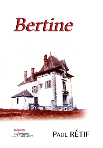 Bertine ebook by Paul Rétif