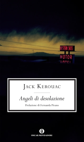 Angeli di desolazione ebook by Jack Kerouac
