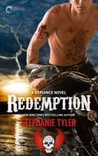 Redemption: A Defiance Novel ebook by Stephanie Tyler
