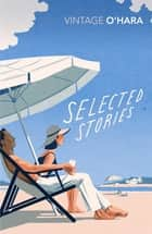 Selected Stories ebook by