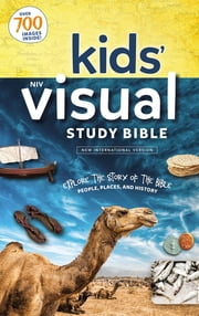NIV, Kids' Visual Study Bible, Full Color Interior - Explore the Story of the Bible---People, Places, and History ebook by Zondervan