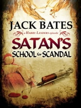 Satan's School for Scandal ebook by Jack Bates