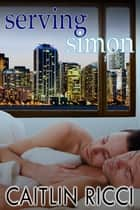 Serving Simon ebook by Caitlin Ricci